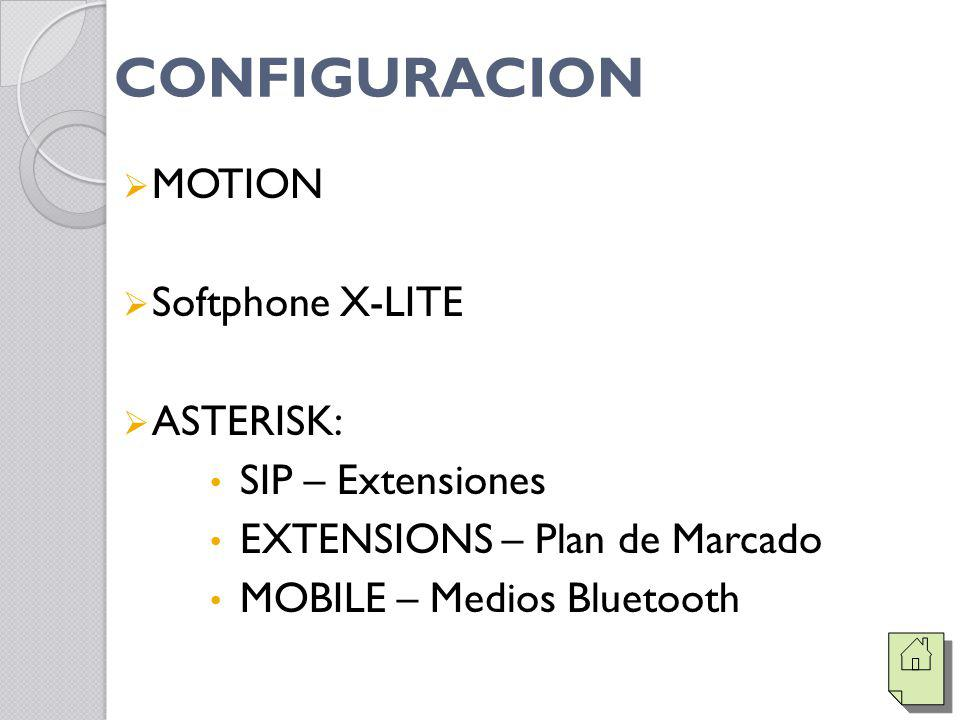 CONFIGURACION MOTION Softphone X-LITE ASTERISK: SIP – Extensiones