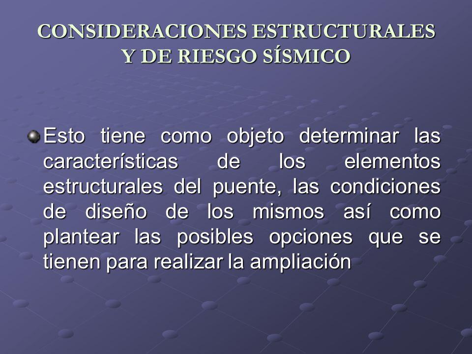 CONSIDERACIONES ESTRUCTURALES Y DE RIESGO SÍSMICO