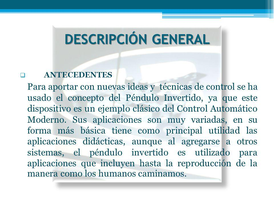DESCRIPCIÓN GENERAL ANTECEDENTES