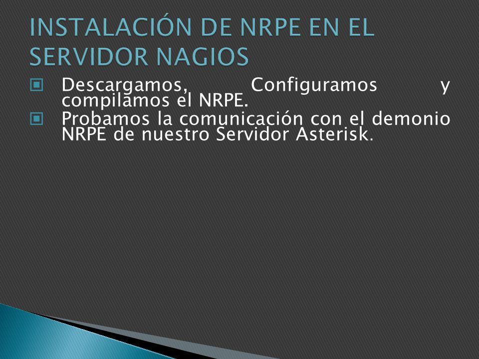 INSTALACIÓN DE NRPE EN EL SERVIDOR NAGIOS