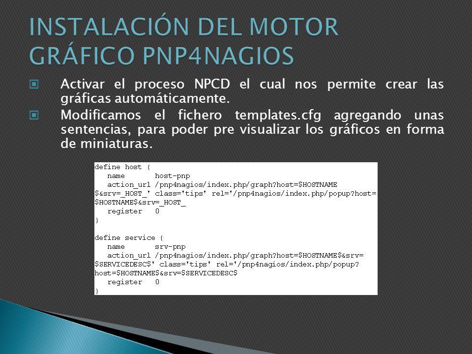 INSTALACIÓN DEL MOTOR GRÁFICO PNP4NAGIOS