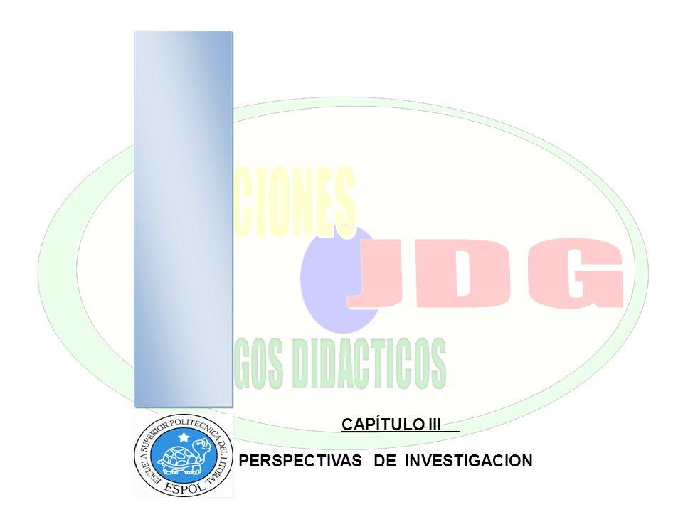 CAPÍTULO III PERSPECTIVAS DE INVESTIGACION PERSPECTIVAS