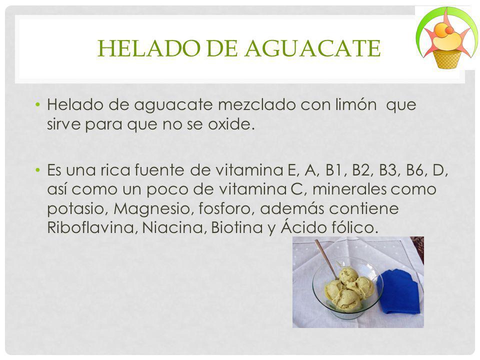 HELADO DE AGUACATE Helado de aguacate mezclado con limón que sirve para que no se oxide.