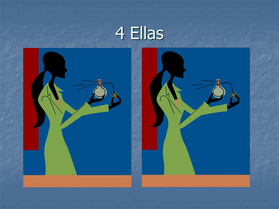 4 Ellas