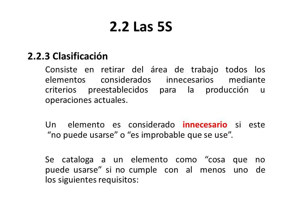 2.2 Las 5S 2.2.3 Clasificación.