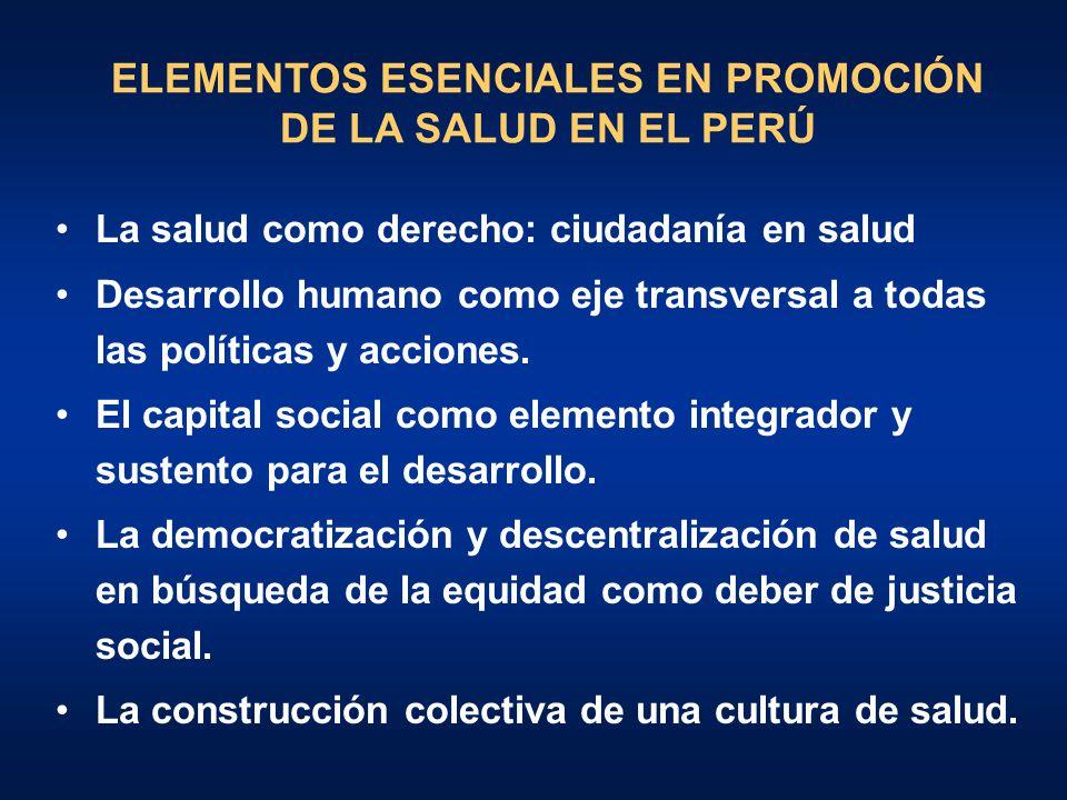 ELEMENTOS ESENCIALES EN PROMOCIÓN DE LA SALUD EN EL PERÚ