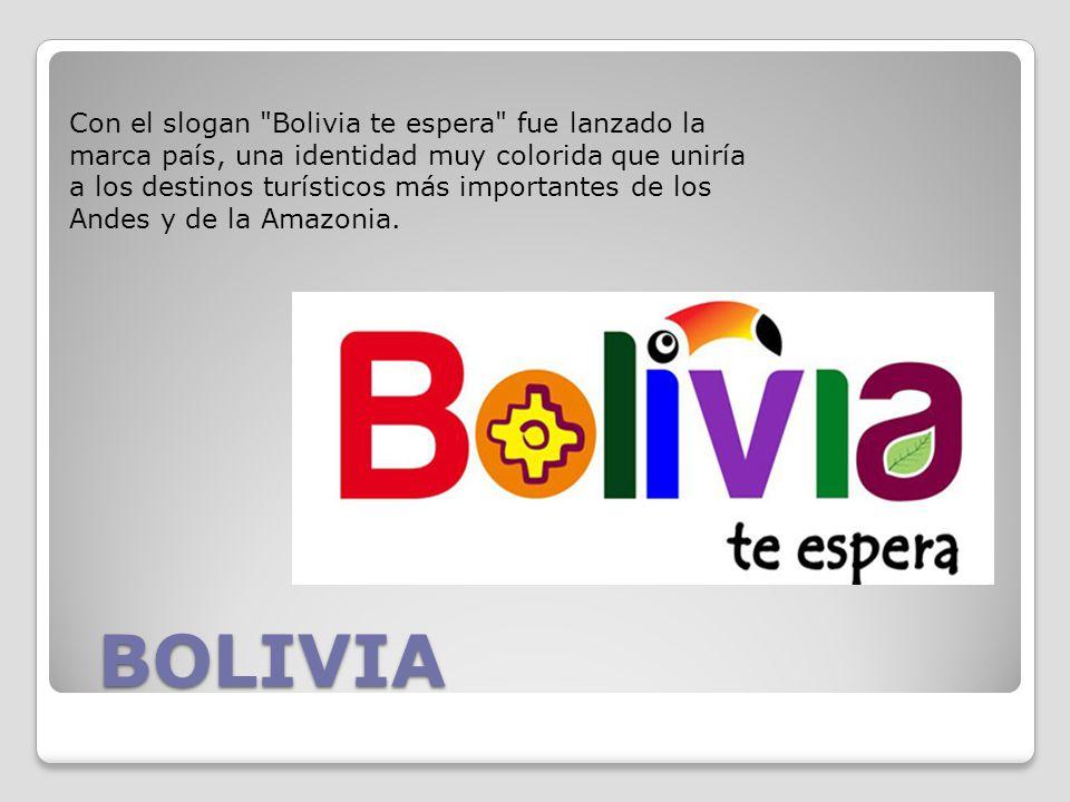Con el slogan Bolivia te espera fue lanzado la marca país, una identidad muy colorida que uniría a los destinos turísticos más importantes de los Andes y de la Amazonia.