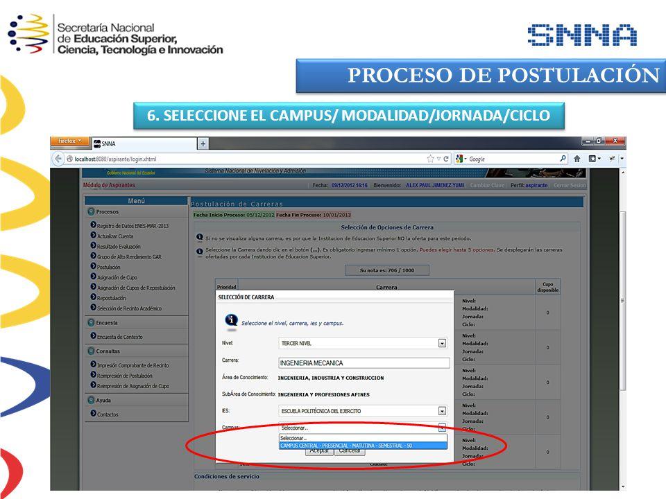 6. SELECCIONE EL CAMPUS/ MODALIDAD/JORNADA/CICLO