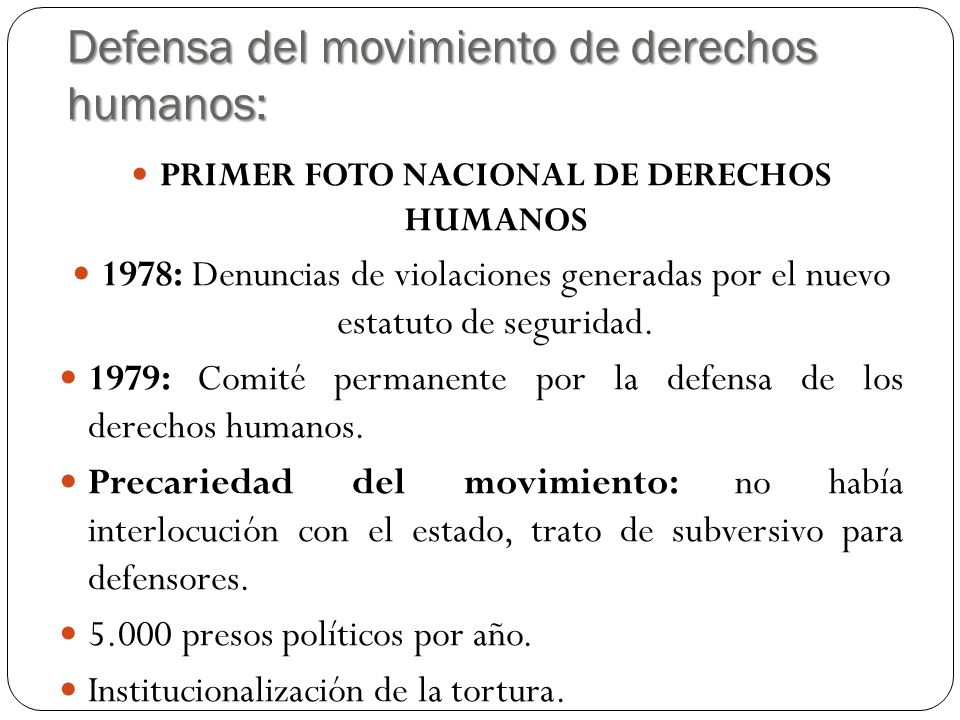 Defensa del movimiento de derechos humanos: