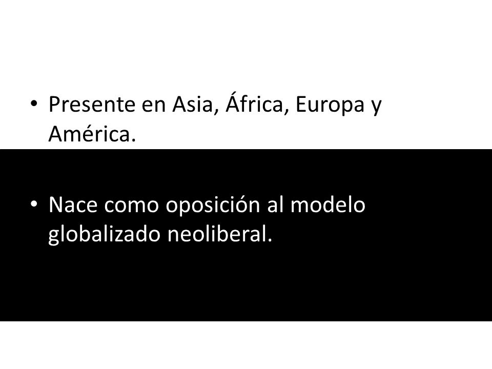 Presente en Asia, África, Europa y América.