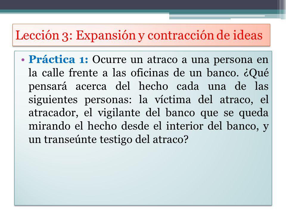 Lección 3: Expansión y contracción de ideas