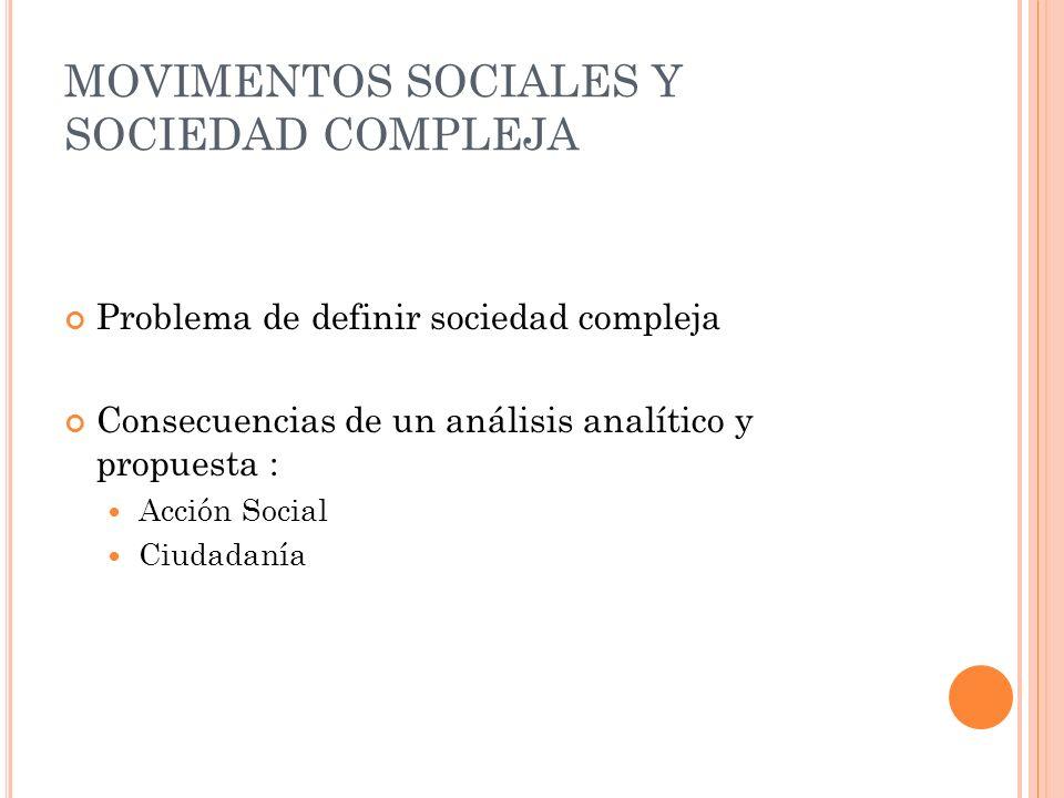 MOVIMENTOS SOCIALES Y SOCIEDAD COMPLEJA
