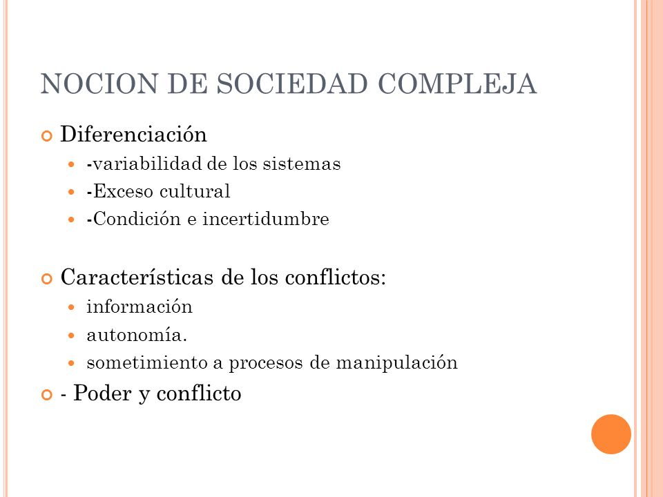 NOCION DE SOCIEDAD COMPLEJA