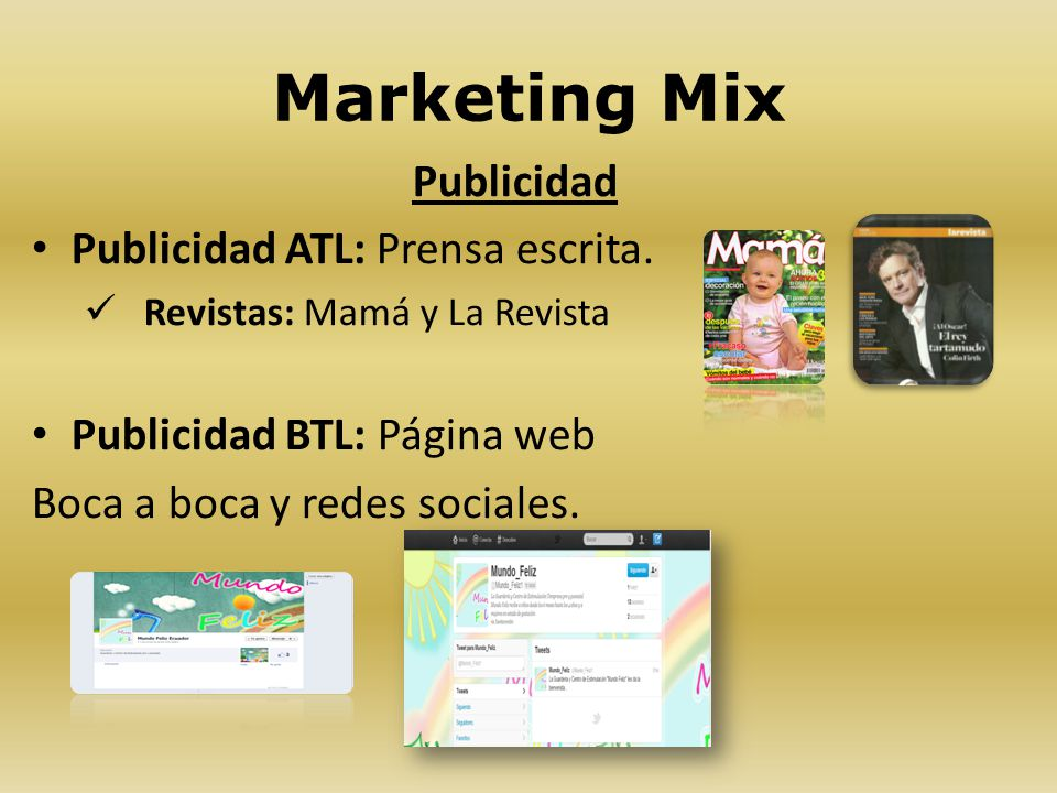 Marketing Mix Publicidad Publicidad ATL: Prensa escrita.