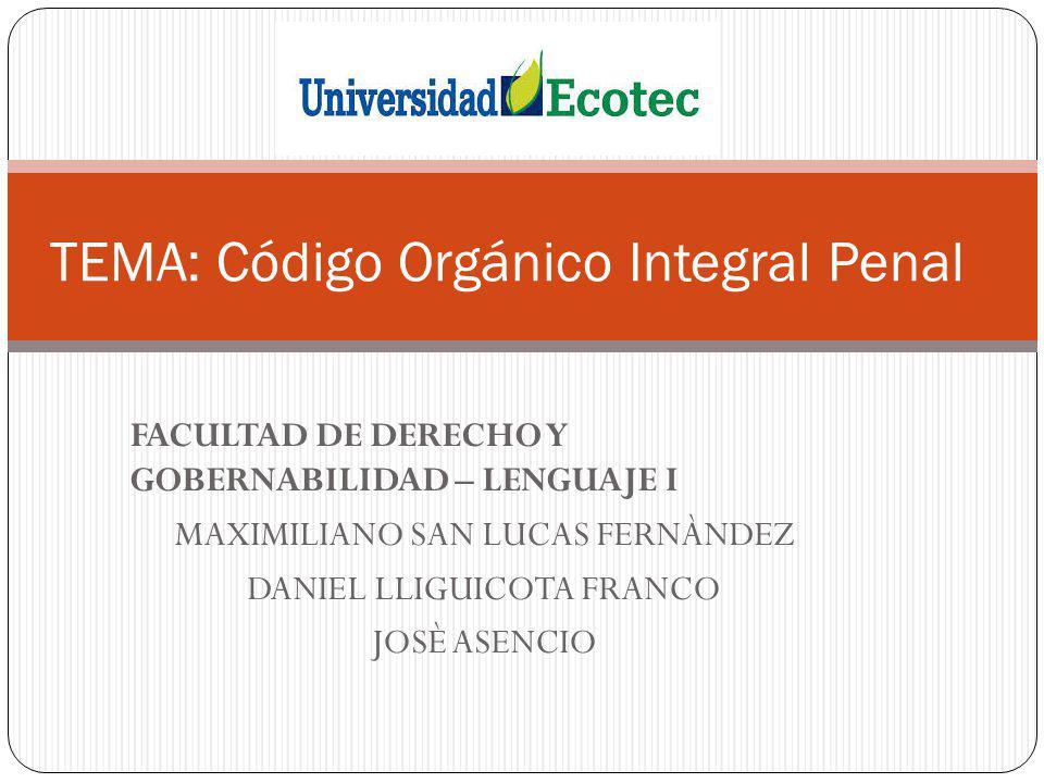 TEMA: Código Orgánico Integral Penal