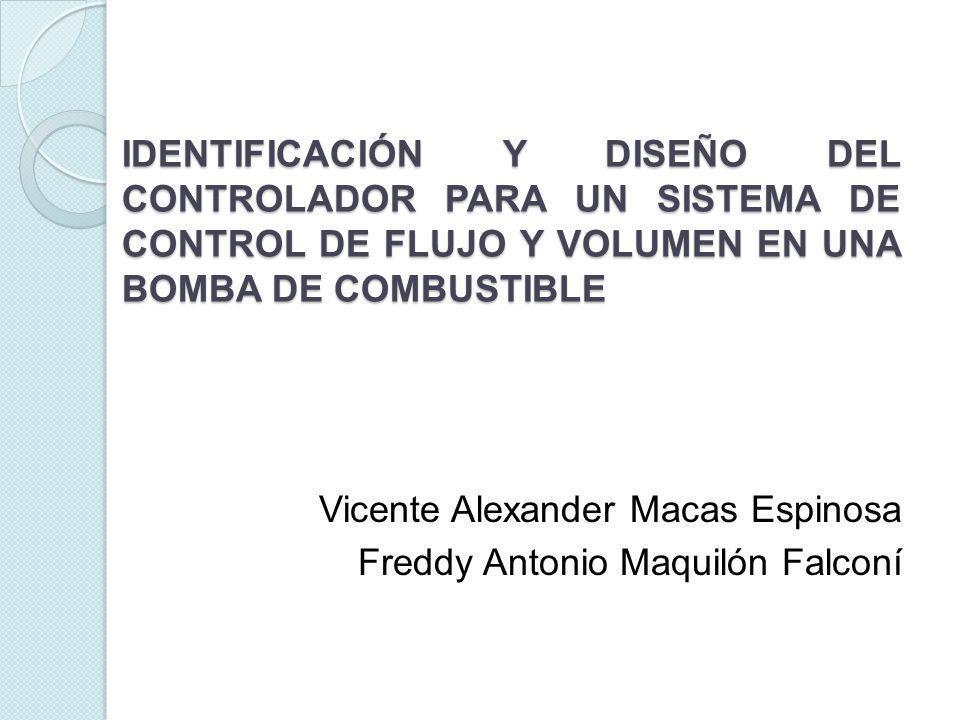 IDENTIFICACIÓN Y DISEÑO DEL CONTROLADOR PARA UN SISTEMA DE CONTROL DE FLUJO Y VOLUMEN EN UNA BOMBA DE COMBUSTIBLE