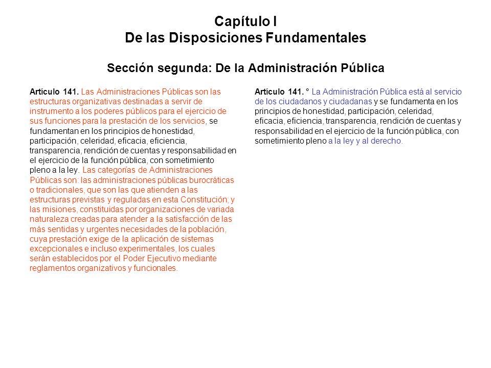 Capítulo I De las Disposiciones Fundamentales Sección segunda: De la Administración Pública