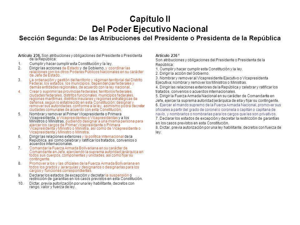 Capítulo II Del Poder Ejecutivo Nacional Sección Segunda: De las Atribuciones del Presidente o Presidenta de la República