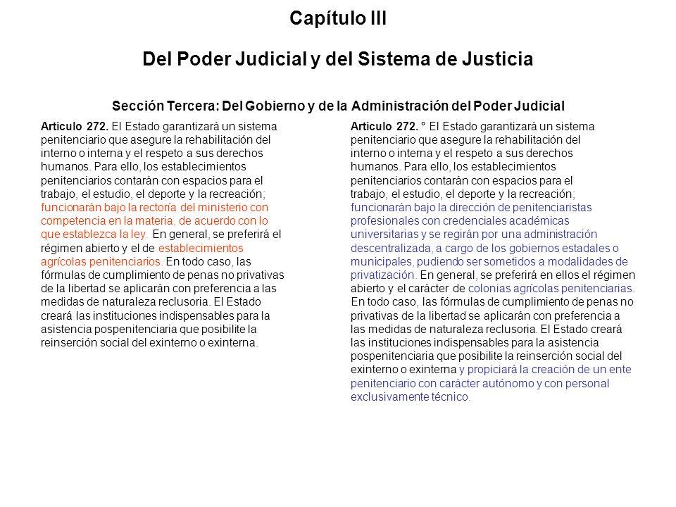 Capítulo III Del Poder Judicial y del Sistema de Justicia Sección Tercera: Del Gobierno y de la Administración del Poder Judicial