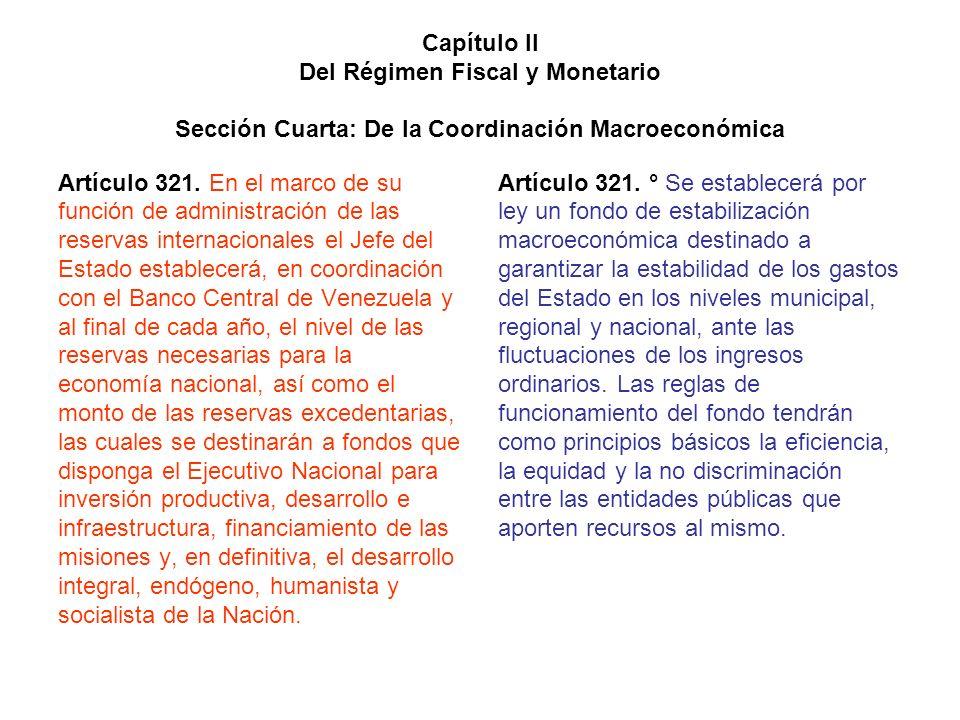 Capítulo II Del Régimen Fiscal y Monetario Sección Cuarta: De la Coordinación Macroeconómica