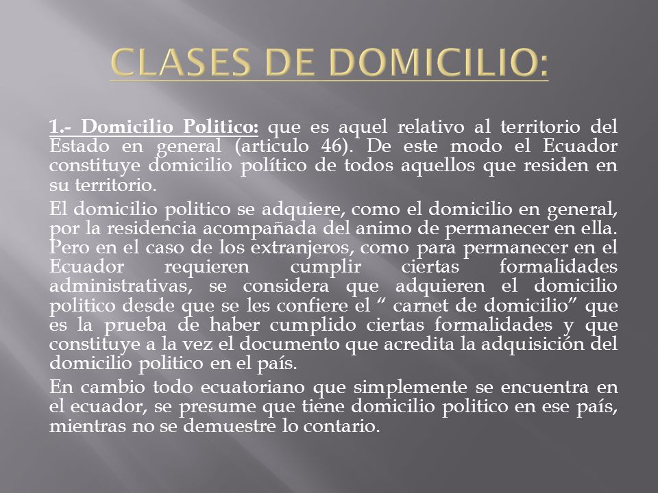 CLASES DE DOMICILIO: