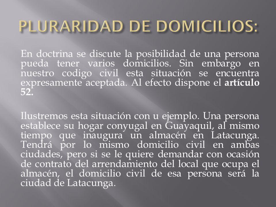 PLURARIDAD DE DOMICILIOS: