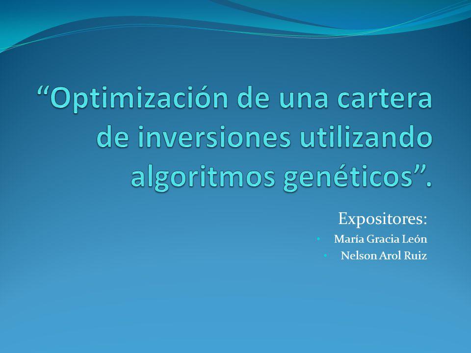 Expositores: María Gracia León Nelson Arol Ruiz