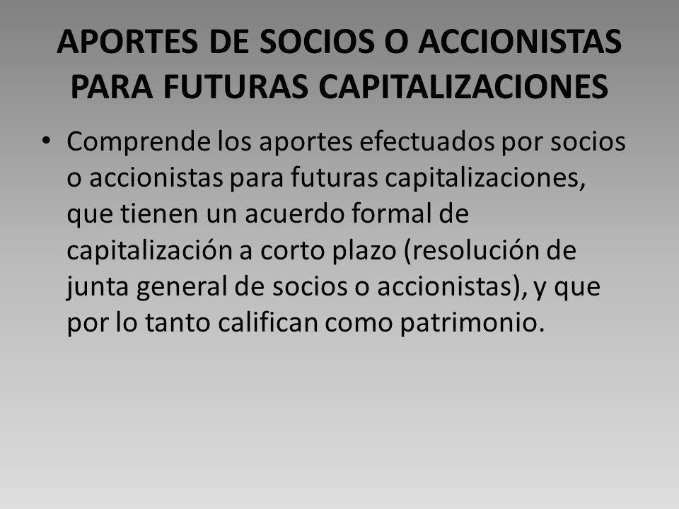 APORTES DE SOCIOS O ACCIONISTAS PARA FUTURAS CAPITALIZACIONES