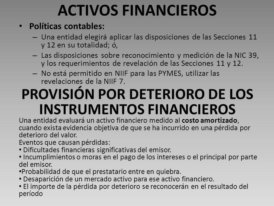 PROVISIÓN POR DETERIORO DE LOS INSTRUMENTOS FINANCIEROS