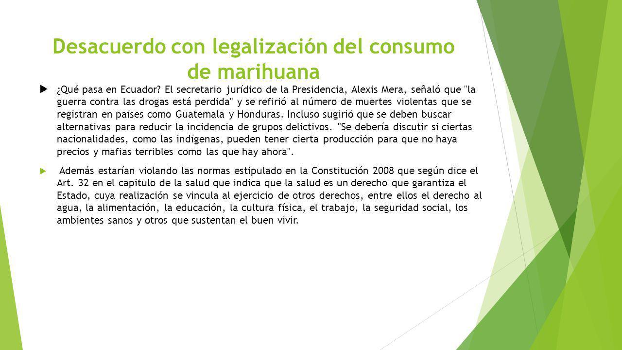 Desacuerdo con legalización del consumo de marihuana