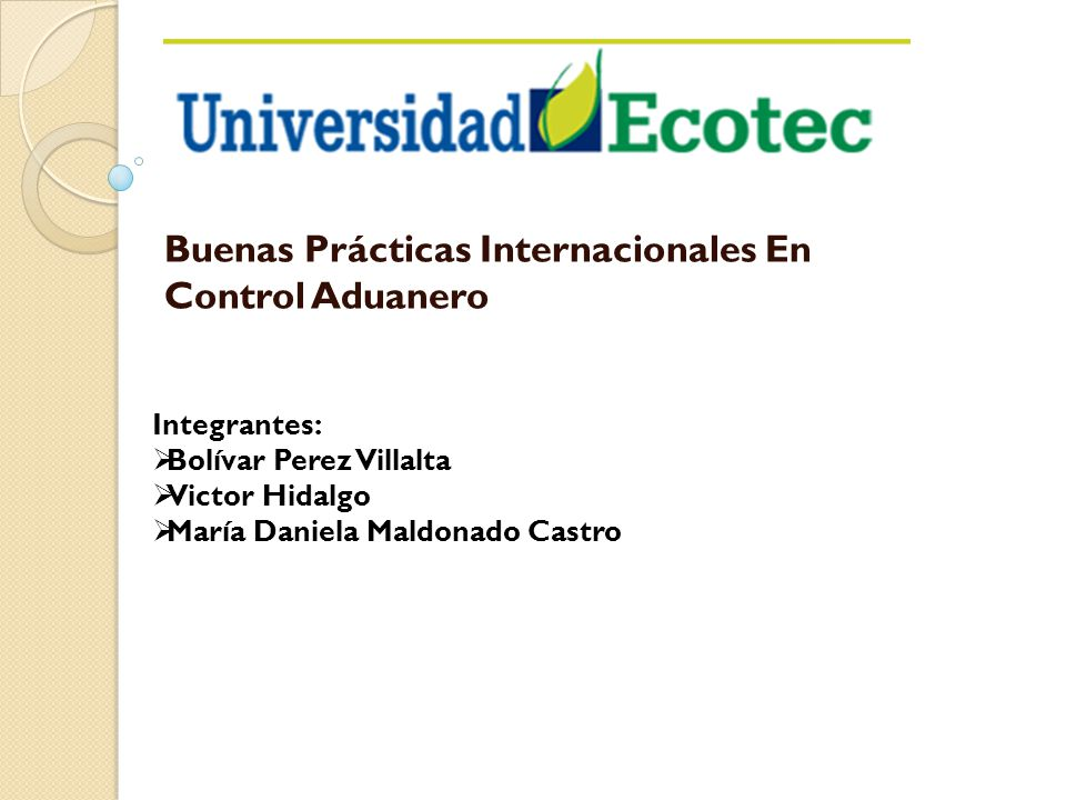 Buenas Prácticas Internacionales En Control Aduanero