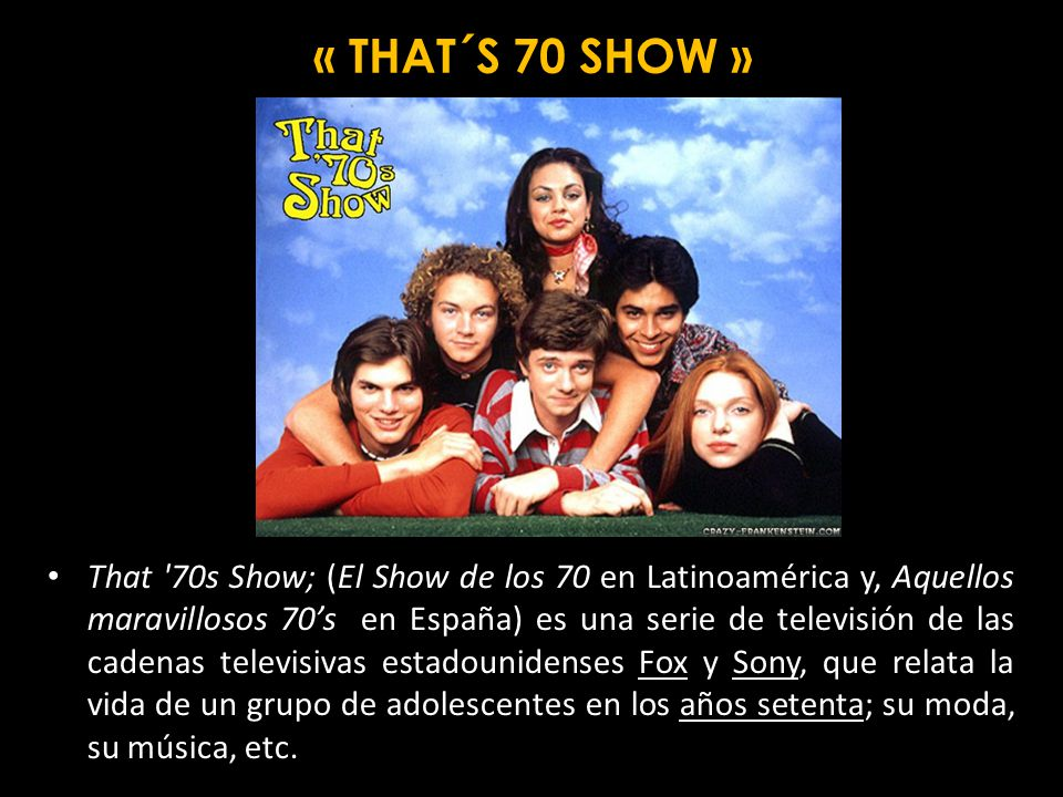 « THAT´S 70 SHOW »
