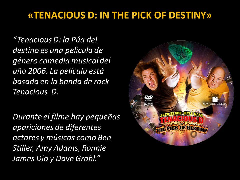 «Tenacious D: in The Pick of Destiny»
