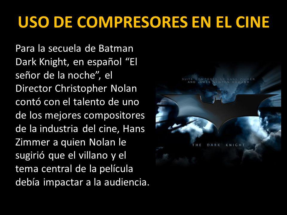 USO DE COMPRESORES EN EL CINE