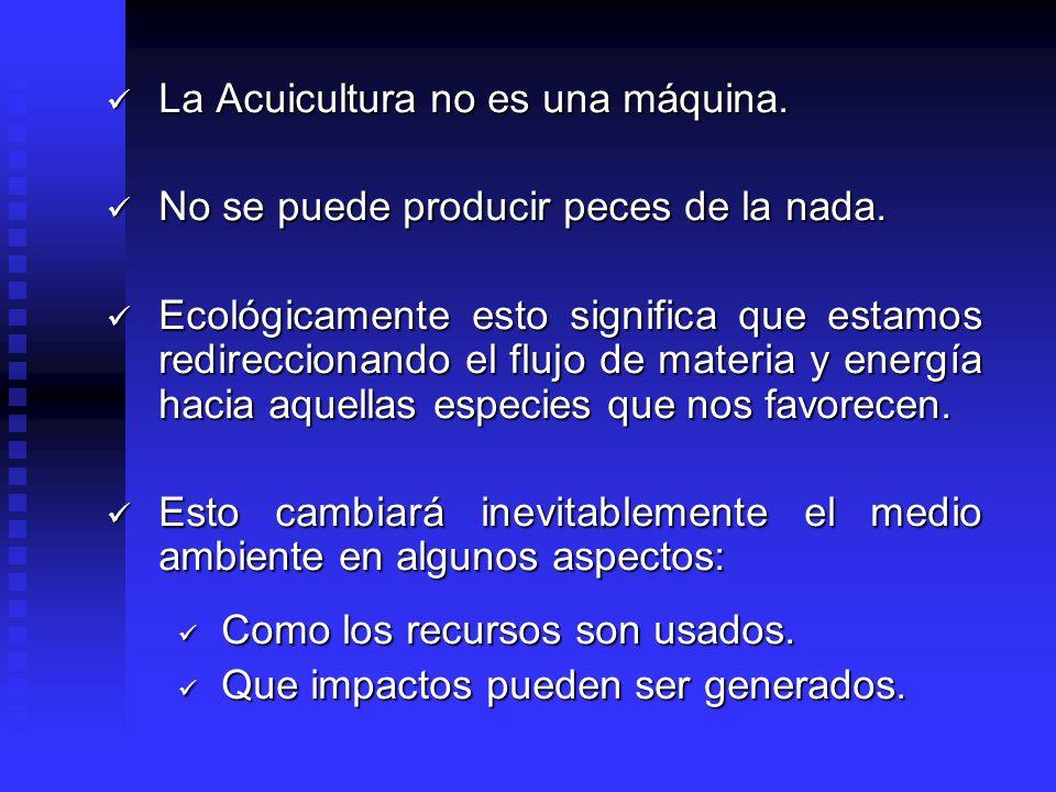La Acuicultura no es una máquina.