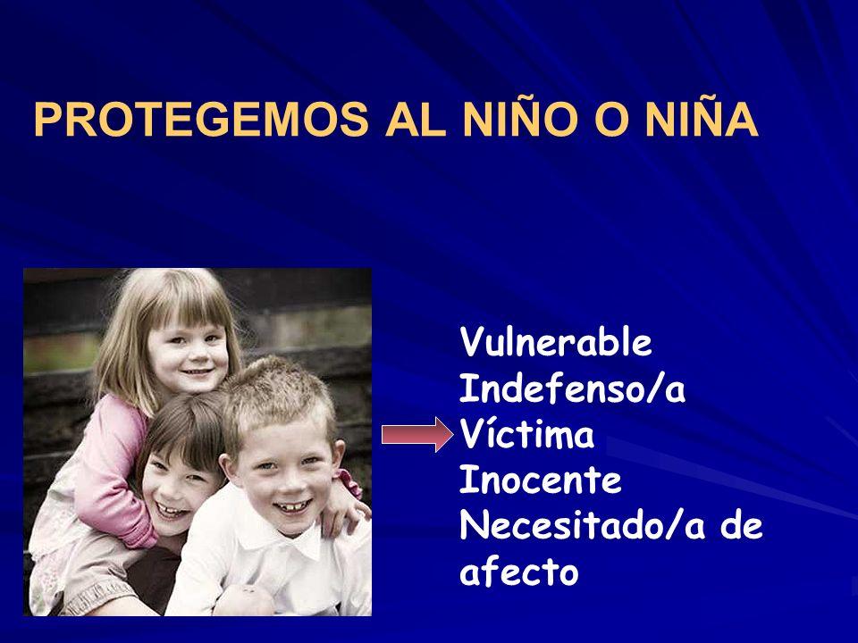 PROTEGEMOS AL NIÑO O NIÑA