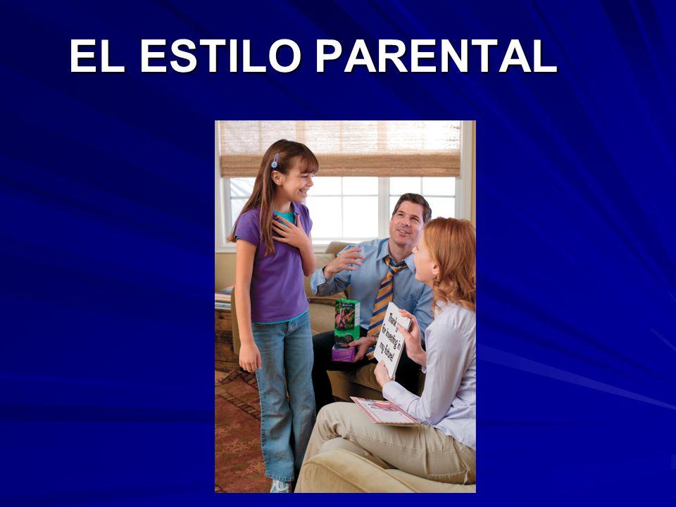 EL ESTILO PARENTAL