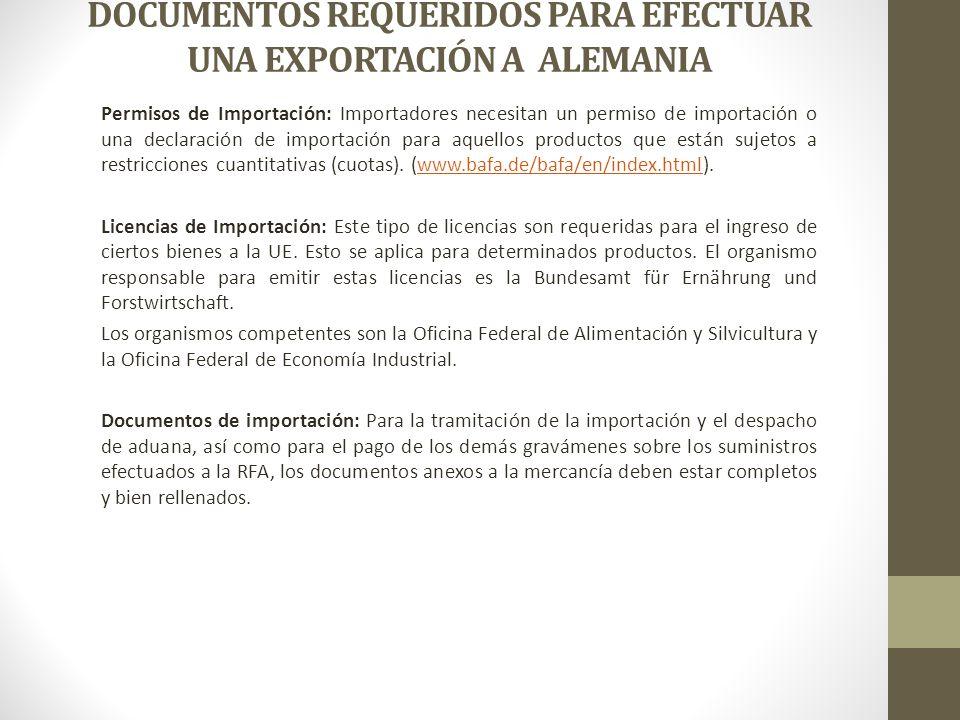 DOCUMENTOS REQUERIDOS PARA EFECTUAR UNA EXPORTACIÓN A ALEMANIA