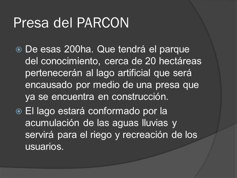 Presa del PARCON