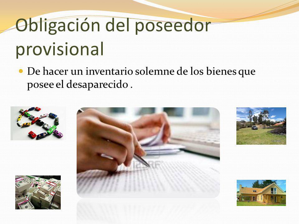 Obligación del poseedor provisional