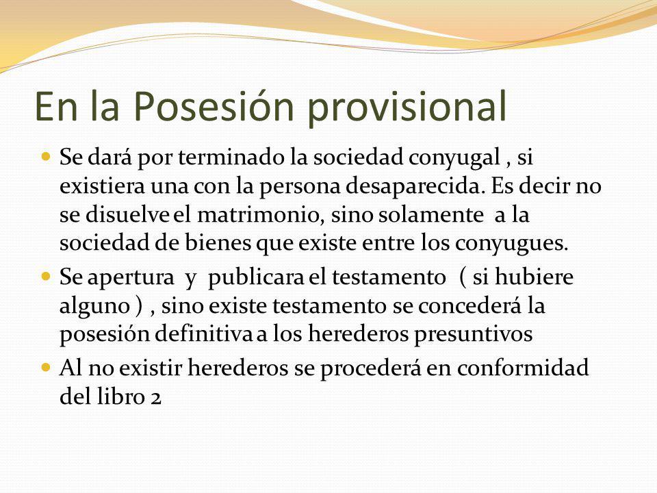 En la Posesión provisional