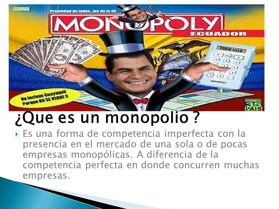 ¿Que es un monopolio