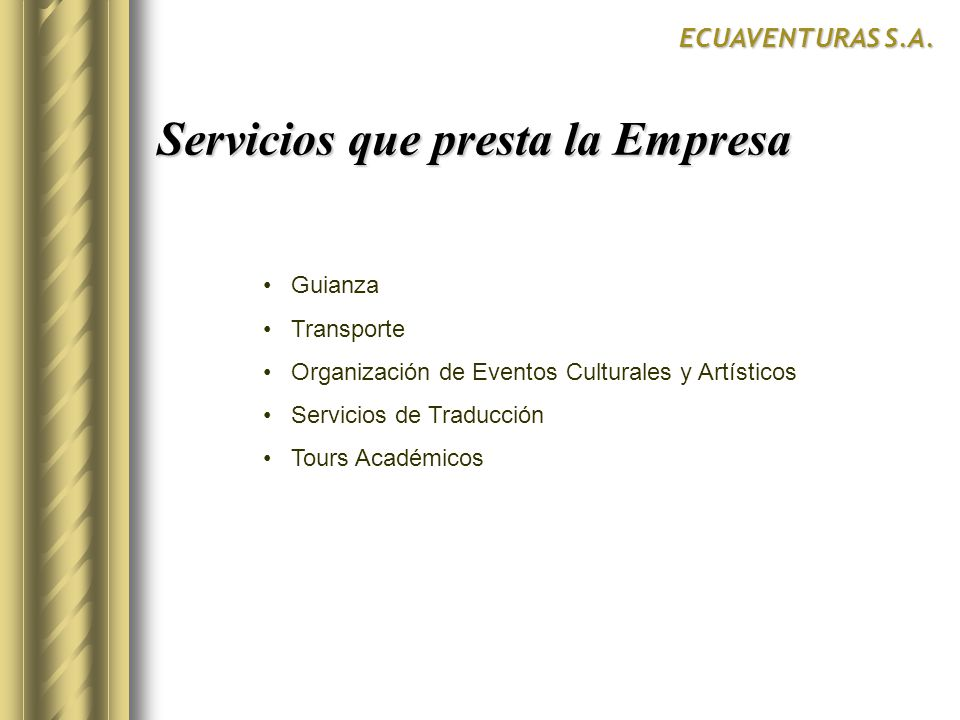 Servicios que presta la Empresa
