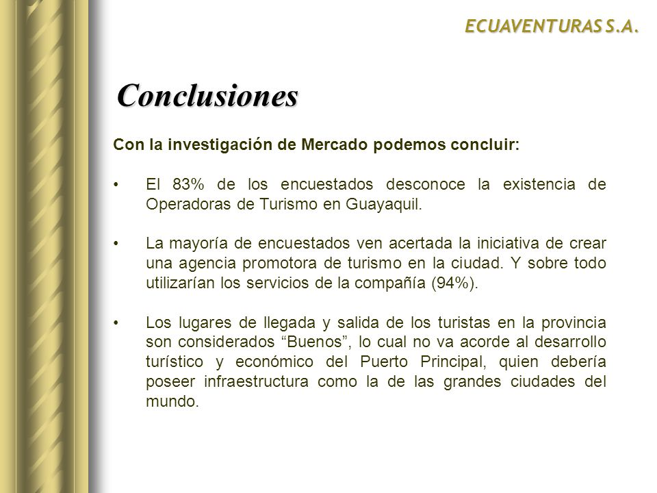 Conclusiones ECUAVENTURAS S.A.