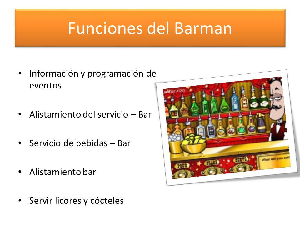 Funciones del Barman Información y programación de eventos