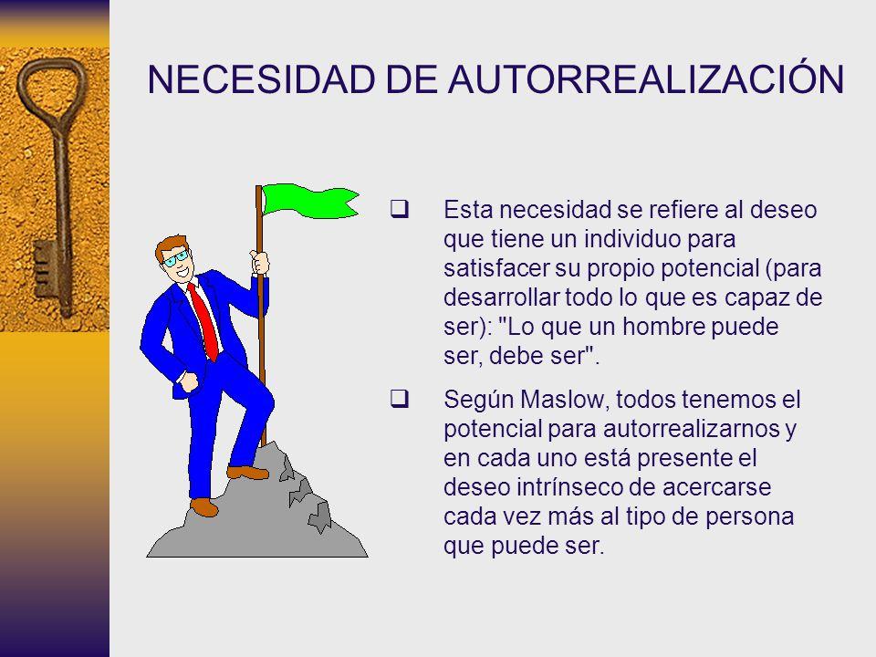 NECESIDAD DE AUTORREALIZACIÓN