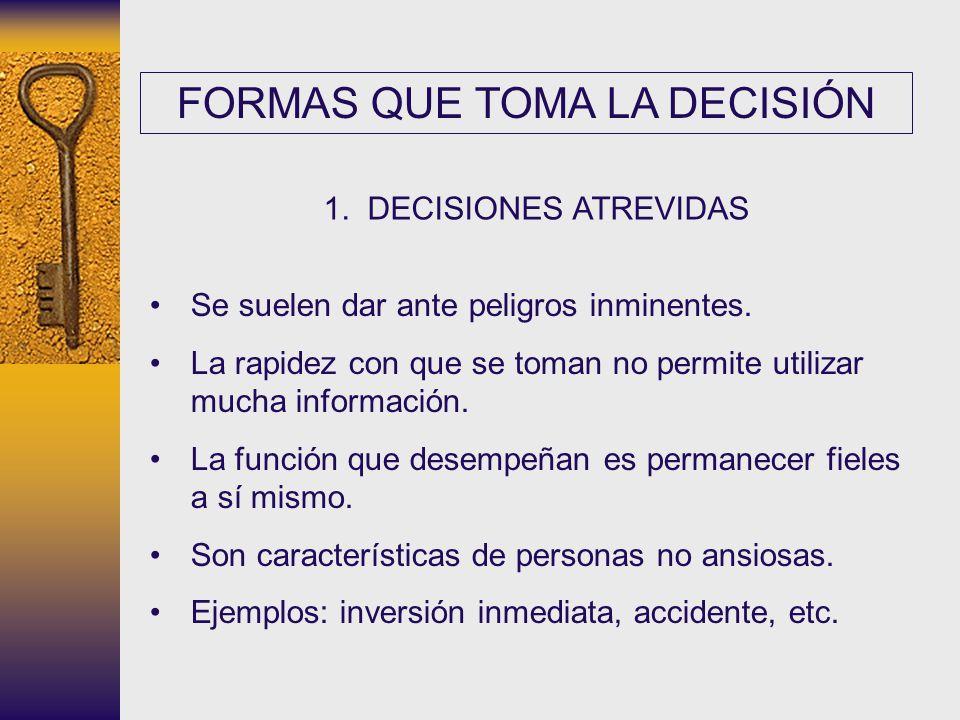 FORMAS QUE TOMA LA DECISIÓN
