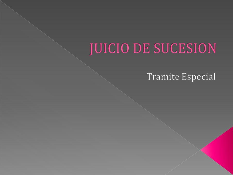 JUICIO DE SUCESION Tramite Especial