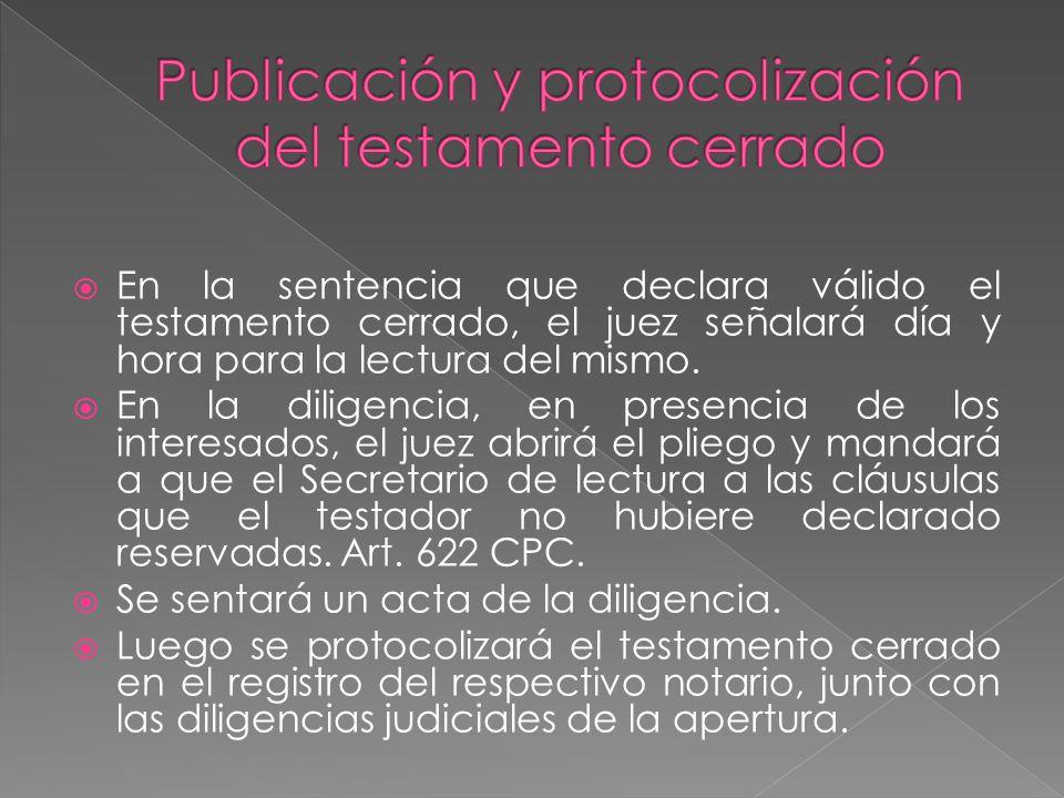 Publicación y protocolización del testamento cerrado