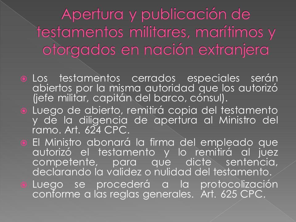 Apertura y publicación de testamentos militares, marítimos y otorgados en nación extranjera